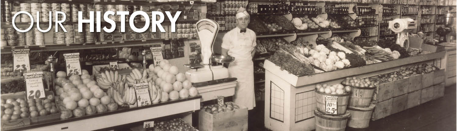 Buehler's Fresh Foods - our history