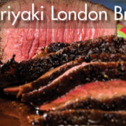 Pineapple Teriyaki London Broil